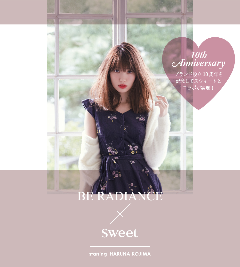 BE RADIANCE × Sweet